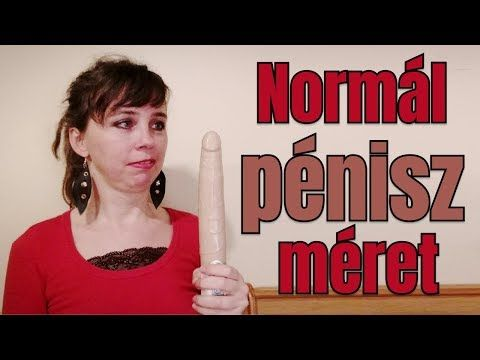 hogy a pénisz mérete normális)